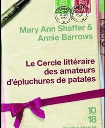Le Cercle littéraire des amateurs d'épluchures de patates, Mary Ann Shaffer & Annie Barrows
