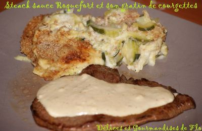 Steak sauce Roquefort et son gratin de courgettes