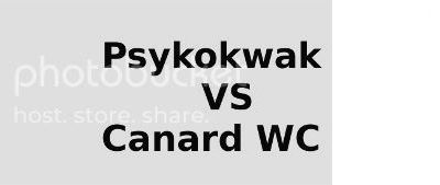 Grand débat - Psykokwak VS Canard WC