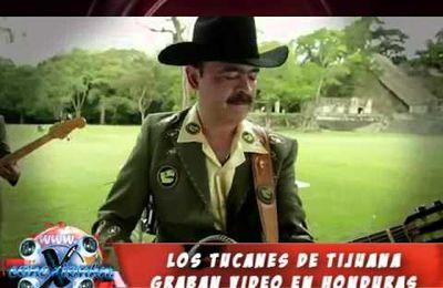 Conexion HN Los Tucanes de Tijuana graban video en Honduras