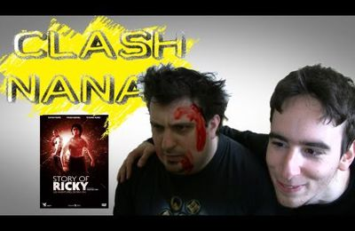 Clash Nanar 07 : Story Of Ricky