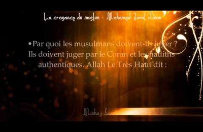 La croyance du muslim - le jihad, la loyauté et l'application des lois