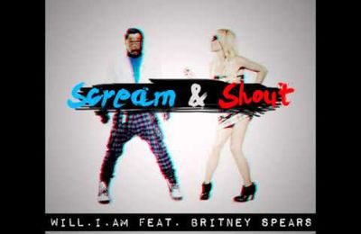 Scream & Shout : Will.i.am - Feat Britney Spears