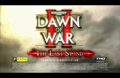 Warhammer 40,000 : Dawn Of War 2 Last Stand le trailer