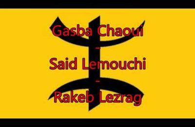 Gasba chaoui - Said Lemouchi - Rakeb lezrag