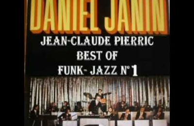 FUNK- JAZZ D.Janin JC Pierric Best of n°1
