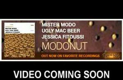 Mister Modo & Ugly Mac Beer - Not Afraid with Jessica Fitoussi