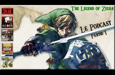 [Podcast] The Legend Of Zelda Part 1
