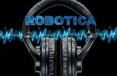 ROBOTICA ( Top Electro House)