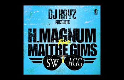 """Du Swagg"" H Magnum feat. Maitre Gims"