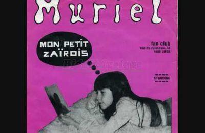 MURIEL - MON PETIT ZAIROIS