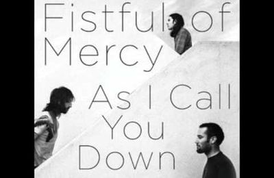 Fistful of Mercy - Father's Son
