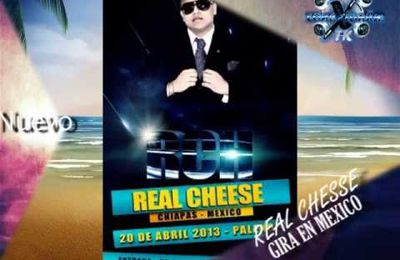 REAL CHEESE EN MEXICO