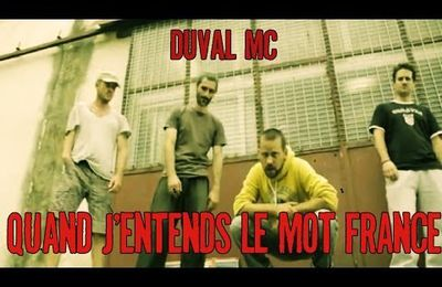 Duval MC / Imhotep : Quand j'entends le mot France