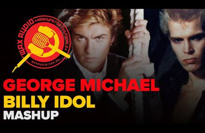 "Que pensez-vous de ""Careless Rebel"" ? (Mashup George Michael - Billy Idol)"