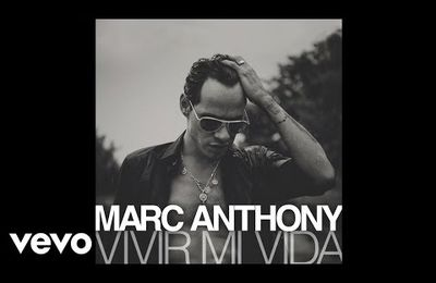 #117 - Marc Anthony - Vivir Mi Vida