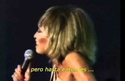 Tina Turner - I'll be there where the heart is. (subtitulado español)