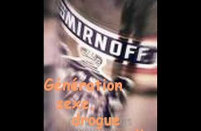 keen'v generation sexe drogue et vodka