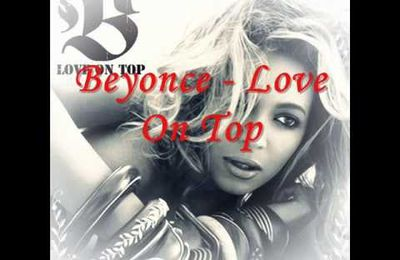 "Lyrics et Traduction française de ""Love on top""Beyoncé"