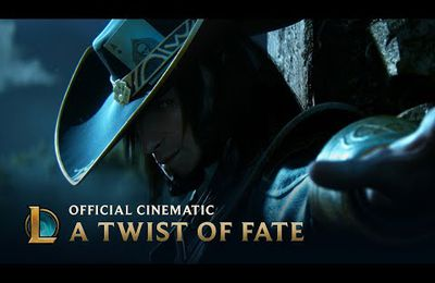 League of Legends Cinematic - A Twist of Fate