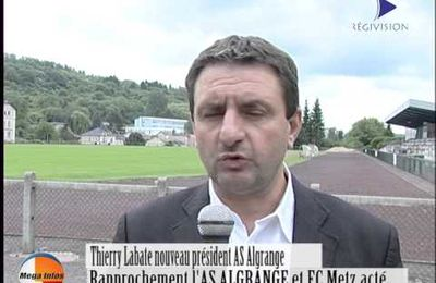 AS Algrange FC Metz interview méga info