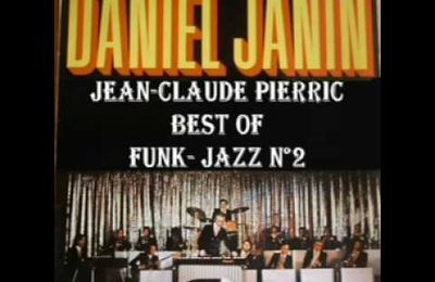 FUNK- JAZZ D.Janin JC Pierric Best of n°2
