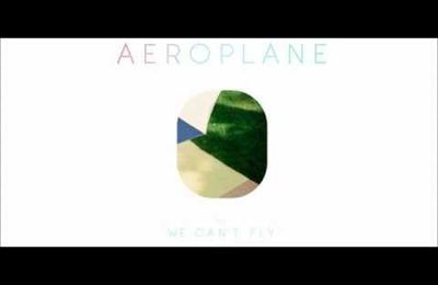 Song of the day : Aeroplane