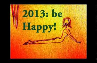 2013: BE HAPPY! by Danielle AVOIOF