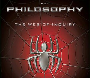 online Spider-Man and Philosophy: The Web of Inquiry