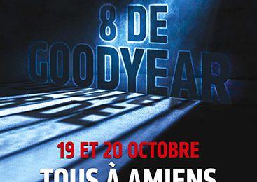 SOLIDARITE avec les GOODYEAR-  Tous à Amiens