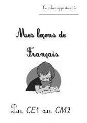 """""""Mes leçons de français"""" du CE1 au CM2 - Sommaire & Partie 1 (Grammaire)"""