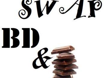 SWAP Bd et Chocolat