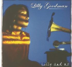 Lilly Goodman - Lilly And US