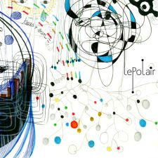 Musik des tages (song of the day) : Lepolair - L'arc de çiva mp3