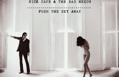 Nick Cave and The Bad Seeds - Push The Sky Away (2013) [Alternative Rock]