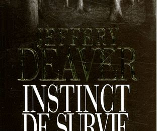 Instinct de survie, Jeffery Deaver