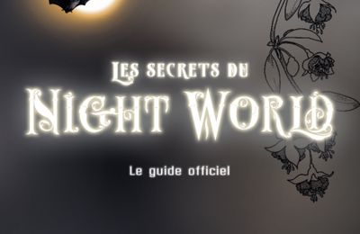 Tous les secrets du Night World - Le guide officiel -