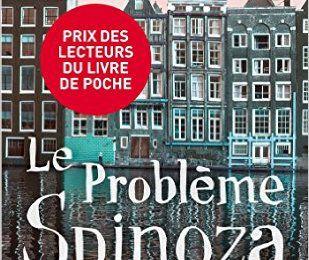 Le problème Spinoza, d'Irvin Yalom (USA)