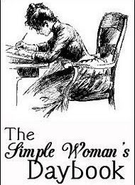 My simple woman's daybook 195.
