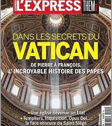 """L'Express: """"Dans les secrets du Vatican"""""""