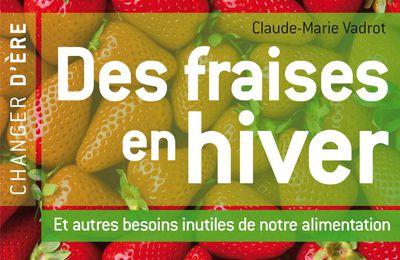 Des fraises en hiver (Claude-Marie Vadrot)