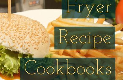Cookbooks for the Air Fryer