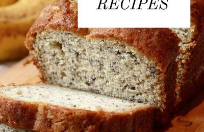 Really Great Banana Bread Recipes