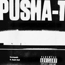 MP3 DOWNLOAD: Pusha T - Sociopath Ft Kash Doll [AUDIO SONG