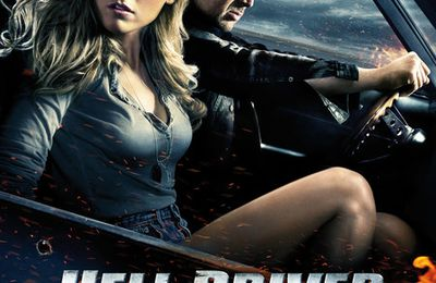 Critique Hell Driver ou Drive Angry.