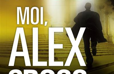 Moi, Alex Cross... James Patterson
