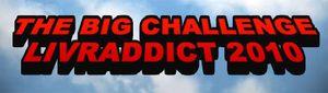 LE BIG CHALLENGE LIVRADDICT 2010