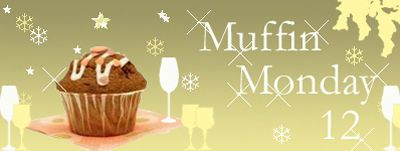 Muffins Monday 12ème , participation n°2