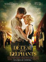 [ Rappel ! ]Avant-Première de Water for Elephants en France le 28 Avril