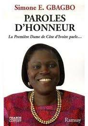 Simone Gbagbo a ouvert les yeux à toute l'Afrique! Brave fille d'Afrique ton sacrifice n'est pas vain!